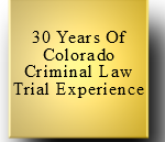 H. Michael Steinberg - Over 30 Years - Colorado Criminal Lawyer